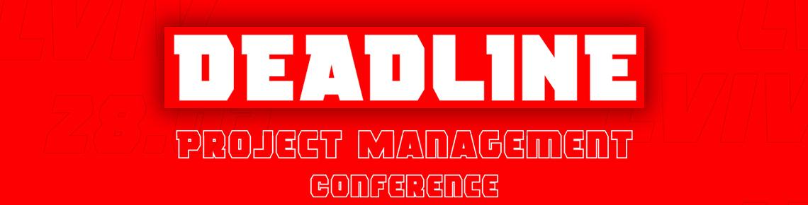 DEADLINE - Конференція для справжніх проектних менеджерів в IT!