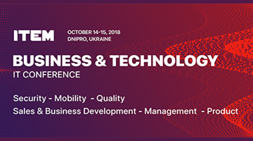 В Дніпрі пройде 7-а IT-конференція ITEM Business & Technology