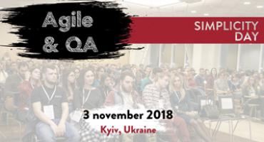 3 листопада 2018 року  Simplicity Day: Agile & QA
